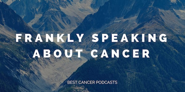 best cancer podcasts 2018