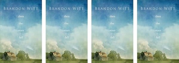 books, book cover of Then the Stars Fall by Brandon Witt, Small Town Romance Novels