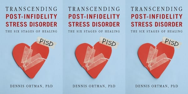 books, PhD, transcending post-infidelity stress disorder by dennis ortman, books about infidelity